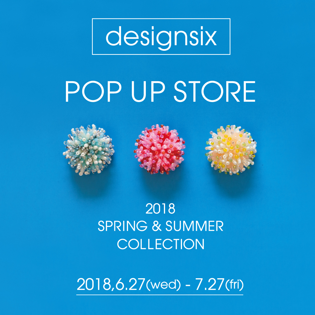 180627J_deasignsix_POP-UP-SHOP-正方W1080